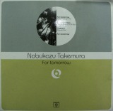 NOBUKAZU TAKEMURA / FOR TOMORROW