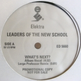 LEADERS OF THE NEW SCHOOL / WHAT'S NEXT ?