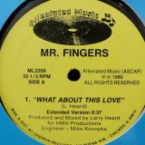 MR.FINGERS / WHAT ABOUT THIS LOVE