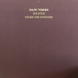 RALPH TOWNER / SOLSTICE SOUND AND SHADOWS