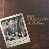 MR HUDSON & THE LIBRARY / TOO LATE TOO LATE