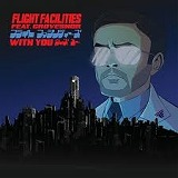 FLIGHT FACILITIES feat. GROVESNOR / WITH YOU
