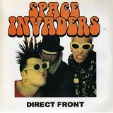 SPACE INVADERS / DIRECT FRONT