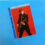 DAVE EDMUNDS / REPEAT WHEN NECESSARY
