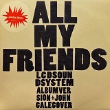 LCD SOUNDSYSTEM / ALL MY FRIENDS