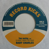 BABY CHARLES / TIME WASTING