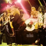 NEW YORK DOLLS / IN TOO MUCH TOO SOON