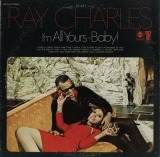 RAY CHARLES / I'M ALL YOURS-BABY!