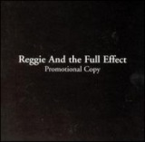 REGGIE AND THE FULL EFFECT / PROMOTIONAL COPY