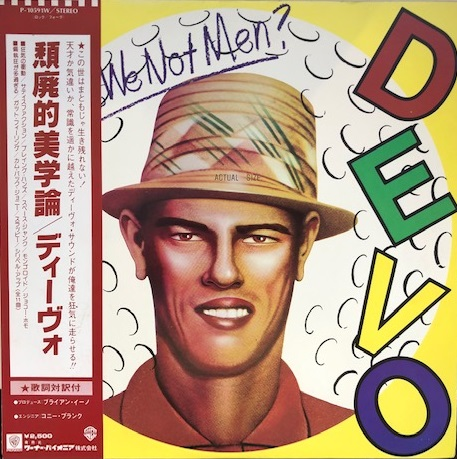 DEVO / Q:ARE WE NOT MEN? A: WE ARE DEVO!