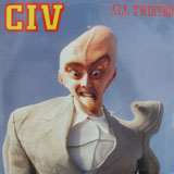 CIV / ALL TWISTED