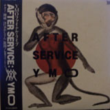 YELLOW MAGIC ORCHESTRA / AFTER SERVICE : YMO