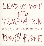 O.S.T. (DAVID BYRNE) / LEAD US NOT INTO TEMPTATION