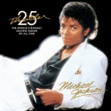 MICHAEL JACKSON / THRILLER 25TH ANNIVERSARY EDITION