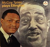 MCCOY TYNER / MCCOY TYNER PLAYS ELLINGTON