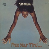 FUNKADELIC / FREE YOUR MIND