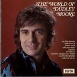 DUDLEY MOORE / THE WORLD OF DUDLEY MOORE