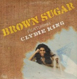 BROWN SUGAR FEATURING CLYDIE KING / SAME