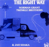 NORMAN GRANT & TWINKLE BROTHERS & JAH SHAKA ‎/ RIGHT WAY