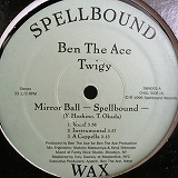 BEN THE ACE & TWIGY / MIRROR BALL