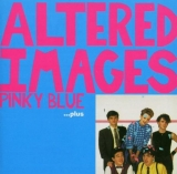 ALTERED IMAGES / PINKY BLUEのアナログレコードジャケット