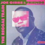 JOE GIBBS & FRIENDS ‎/ REGGAE TRAIN 1968-1971