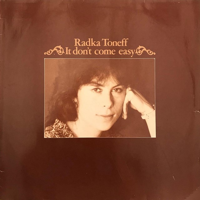 RADKA TONEFF / IT DON'T COME EASY