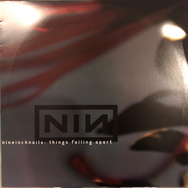 NINE INCH NAILS ‎/ THINGS FALLING APART
