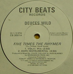 DEUCES WILD ‎/ FIVE TIMES THE RHYMER