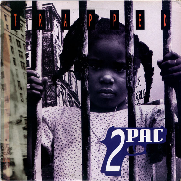 2PAC /  TRAPPED