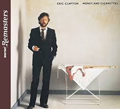 ERIC CLAPTON / MONEY AND CIGARETTES
