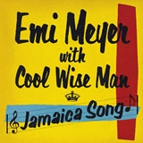 EMI MEYER / JAMAICA SONG