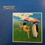PENGUIN CAFE ORCHESTRA / MUSIC FROM THE PENGUIN CAFE