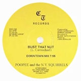 POOPEE AND THE N.Y. SQUIRRELS ‎/ BUST THAT NUT
