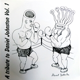 VARIOUS ‎/ A TRIBUTE TO DANIEL JOHNSTON VOL.1のアナログレコードジャケット