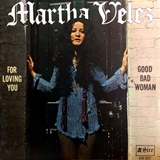 MARTHA VELEZ / FOR LOVING YOU