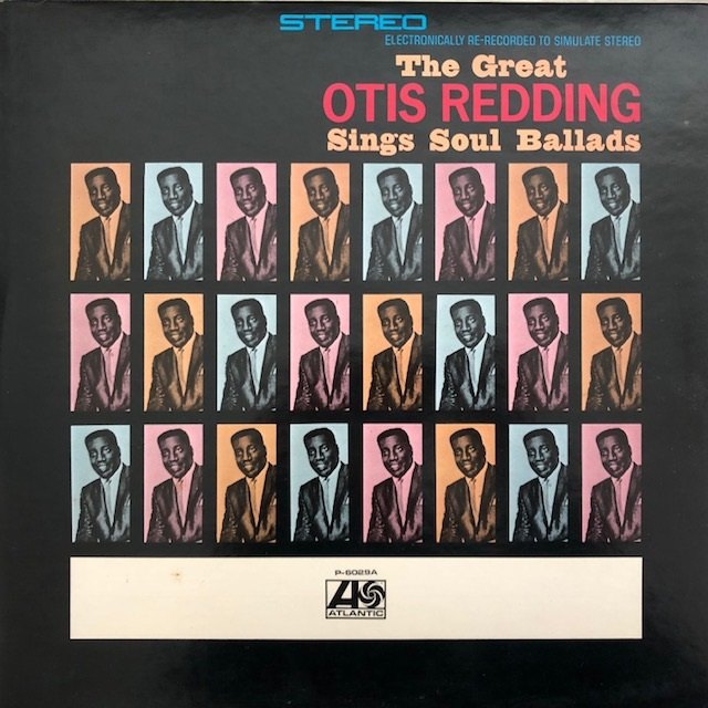 OTIS REDDING / SINGS SOUL BALLADS