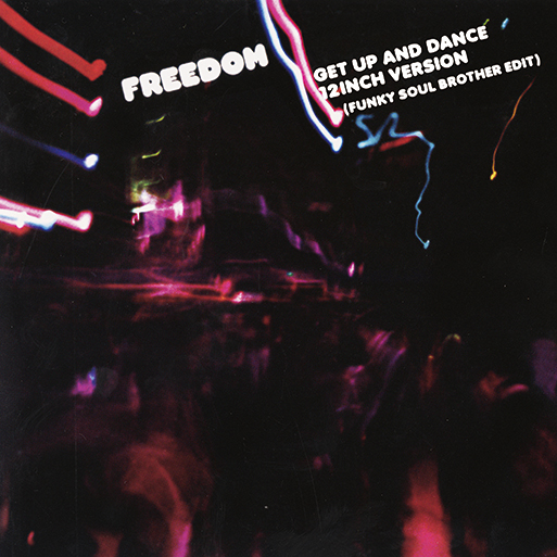 FREEDOM / GET UP AND DANCE