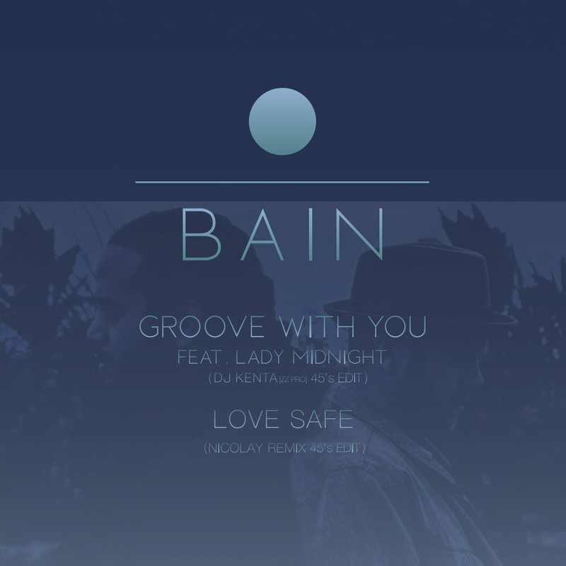 BAIN / GROOVE WITH YOU FEAT. LADY MIDNIGHT