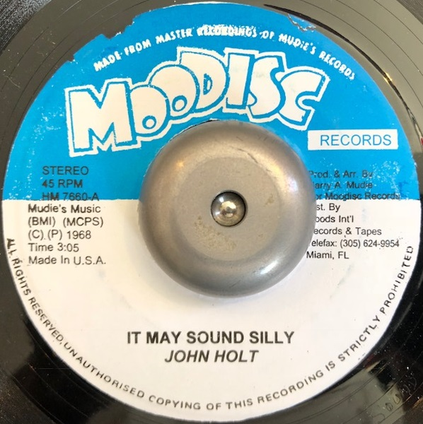 JOHN HOLT / MUDIES ALL STARS ‎/ IT MAY SOUND SILLY / IT MAY SOUND SILLY (VERSION)