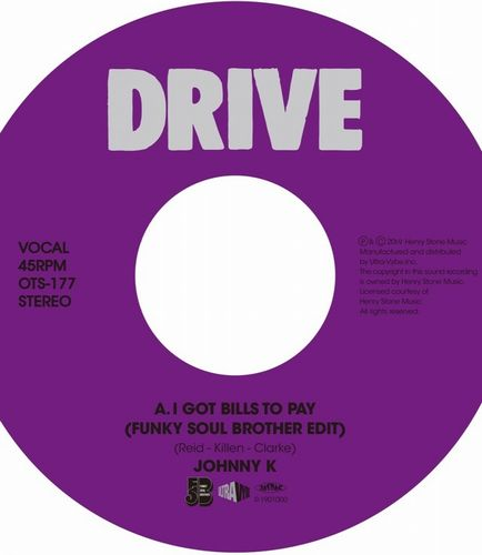 【レコード予約】 JOHNNY K / I GOT BILLS TO PAY (FUNKY SOUL BROTHER EDIT)