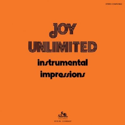 JOY UNLIMITED / INSTRUMENTAL IMPRESSIONS