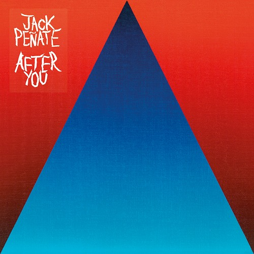 JACK PENATE / AFTER YOU