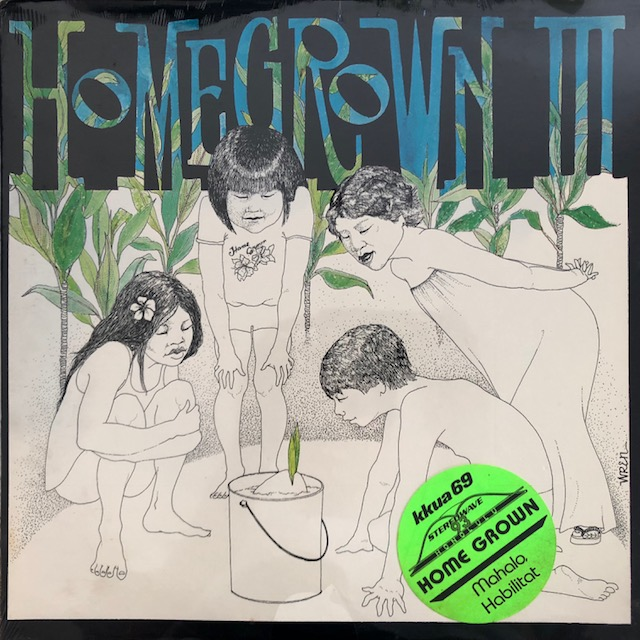 VARIOUS (KEAWE'S HOMESTEAD GANG) / HOME GROWN III