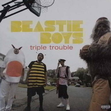 BEASTIE BOYS / TRIPLE TROUBLE