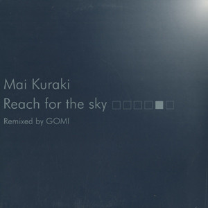 MAI KURAKI / REACH FOR THE SKY REMIX